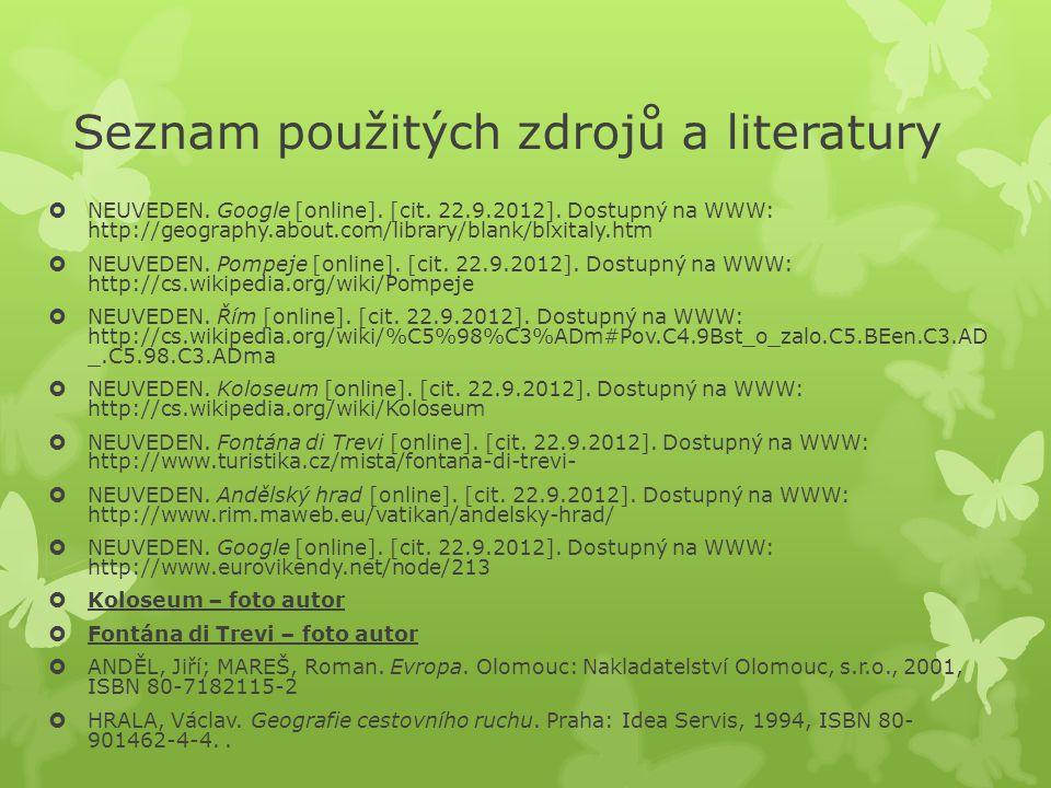 Seznam použitých zdrojů a literatury  NEUVEDEN. Google [online].