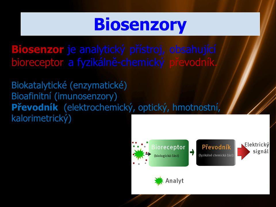 Biosenzory Biosenzor je analytický přístroj, obsahující bioreceptor a fyzikálně-chemický převodník. Biokatalytické (enzymatické) Bioafinitní (imunosen