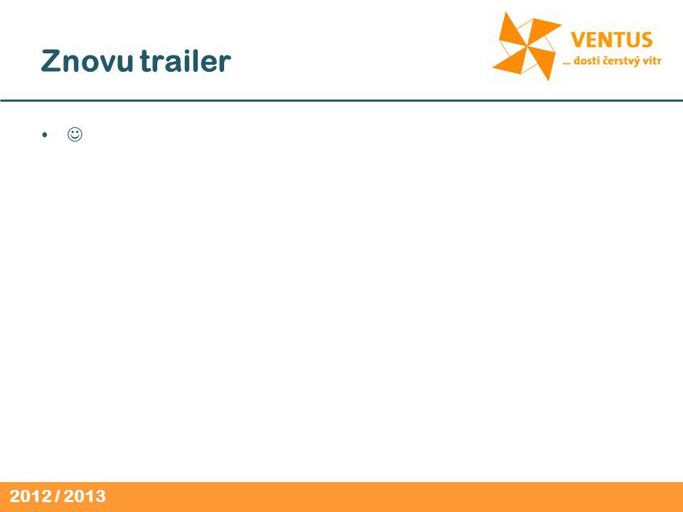 2012 / 2013 Znovu trailer