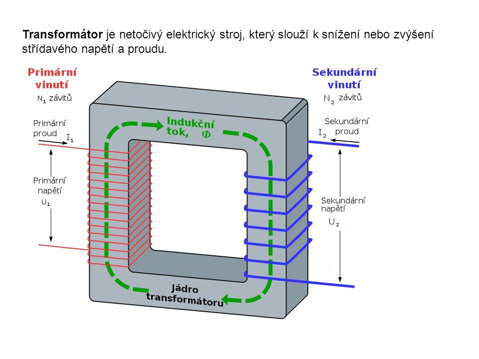 Transformátor je netočivý elektrický stroj, který slouží k snížení nebo zvýšení střídavého napětí a proudu.