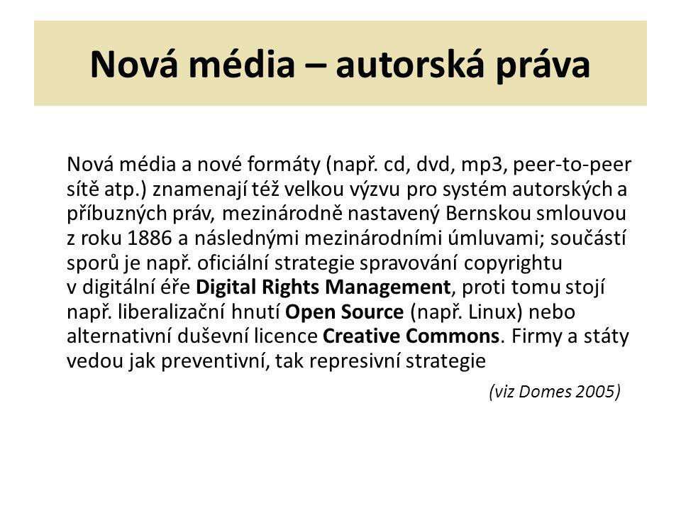Nová média – autorská práva Nová média a nové formáty (např.
