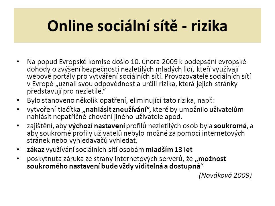 Online sociální sítě - rizika Na popud Evropské komise došlo 10.