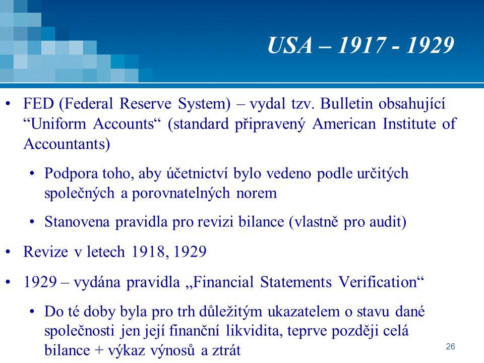 """26 USA – 1917 - 1929 FED (Federal Reserve System) – vydal tzv. Bulletin obsahující """"Uniform Accounts"""" (standard připravený American Institute of Accou"""