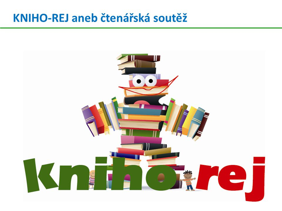 KNIHO-REJ aneb čtenářská soutěž