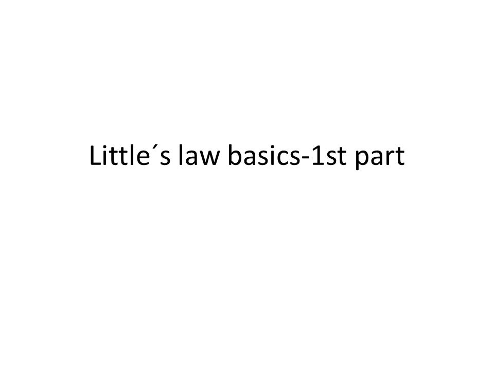 Little´s law basics-1st part