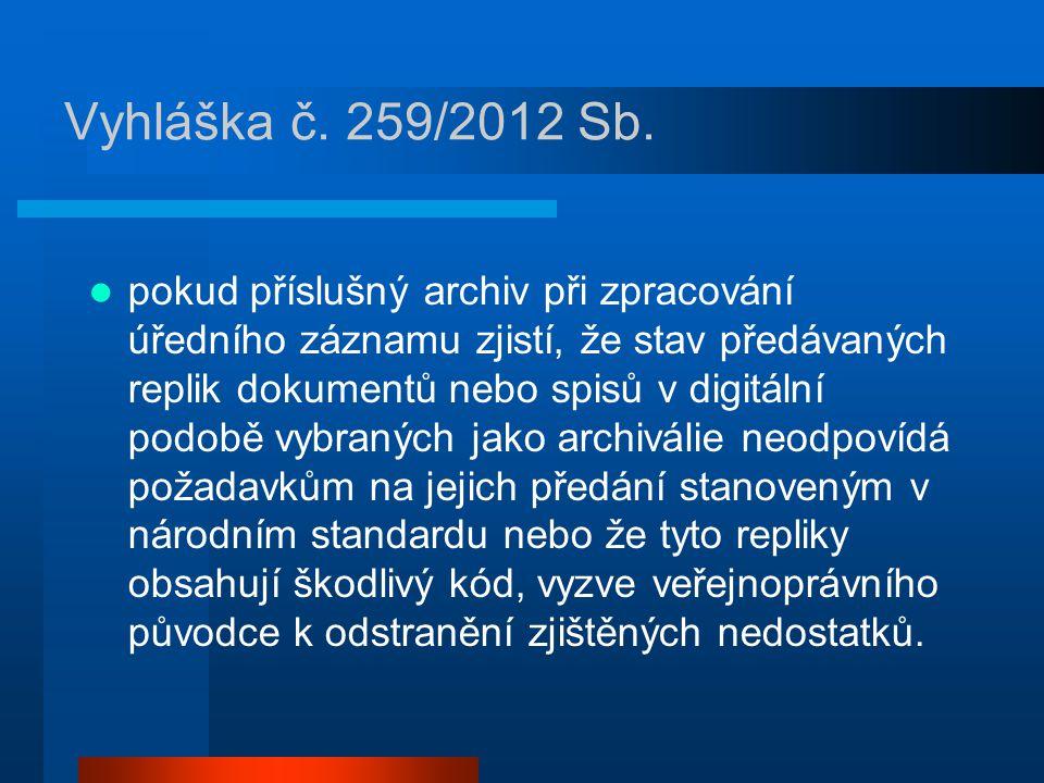 Vyhláška č.259/2012 Sb.