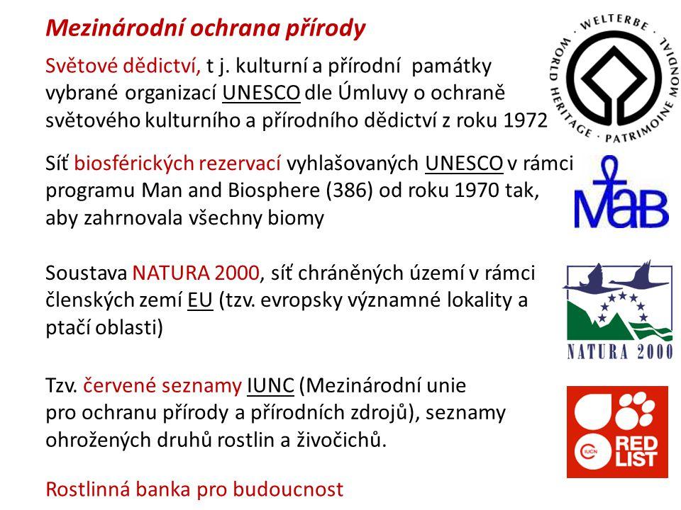Mezinárodní ochrana přírody Světové dědictví, t j.
