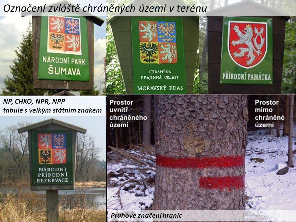 Označení zvláště chráněných území v terénu NP, CHKO, NPR, NPP tabule s velkým státním znakem PR a PP tabule s malým státním znakem Pruhové značení hranic