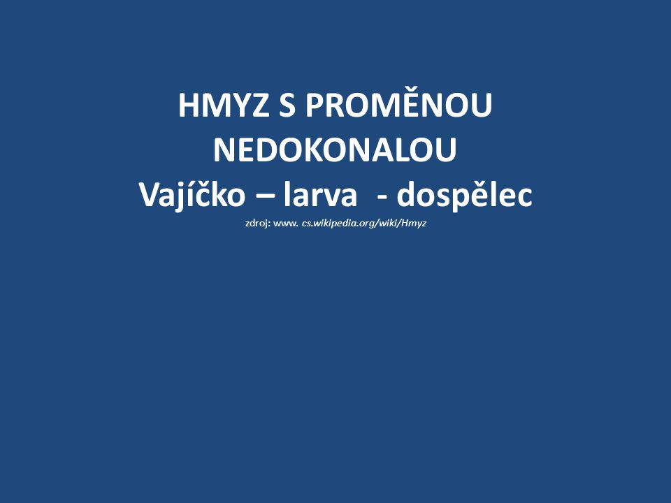 Výsledky opakování: č.1 – mšice č. 2 – ruměnice pospolná č.