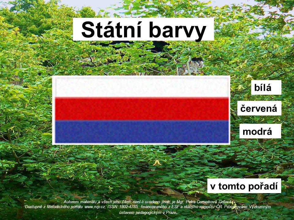 Víte, jak říkáme státním barvám České republiky.