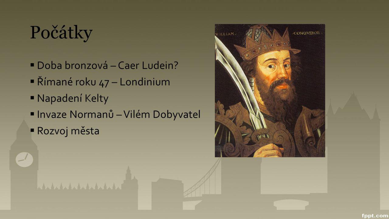 Počátky  Doba bronzová – Caer Ludein?  Římané roku 47 – Londinium  Napadení Kelty  Invaze Normanů – Vilém Dobyvatel  Rozvoj města