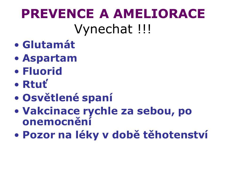 PREVENCE A AMELIORACE Vynechat !!.