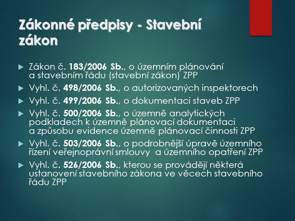 Zákonné předpisy - Stavební zákon  Zákon č.
