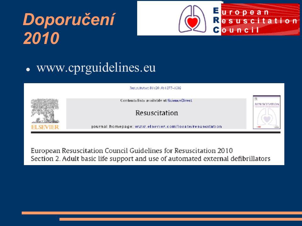 Doporučení 2010 www.cprguidelines.eu