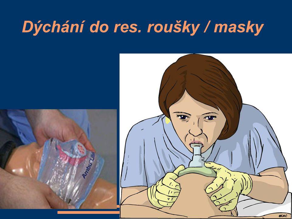 Dýchání do res. roušky / masky
