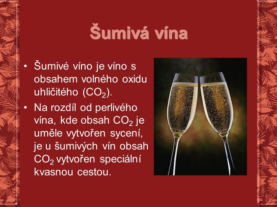 Šumivá vína Šumivé víno je víno s obsahem volného oxidu uhličitého (CO 2 ). Na rozdíl od perlivého vína, kde obsah CO 2 je uměle vytvořen sycení, je u