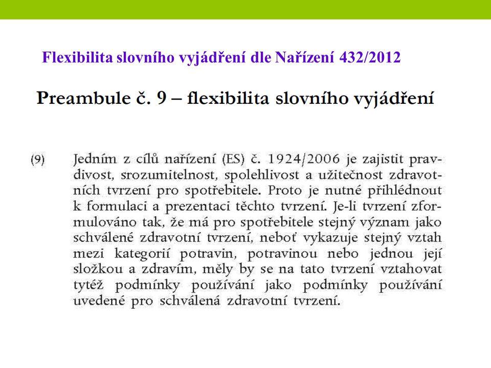 Nařízení 432/2012 Flexibilita slovního vyjádření dle Nařízení 432/2012