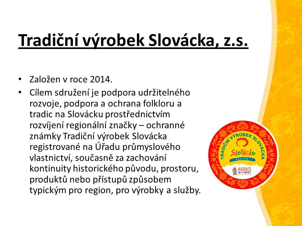 Tradiční výrobek Slovácka, z.s. Založen v roce 2014.