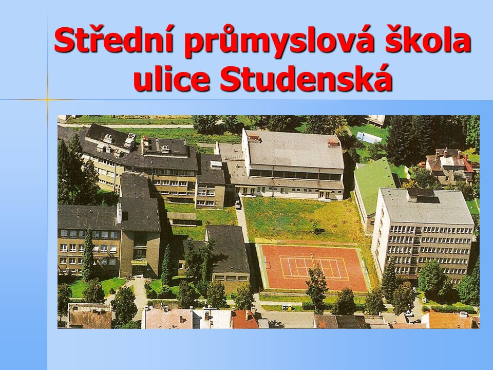 Střední průmyslová škola ulice Teplická