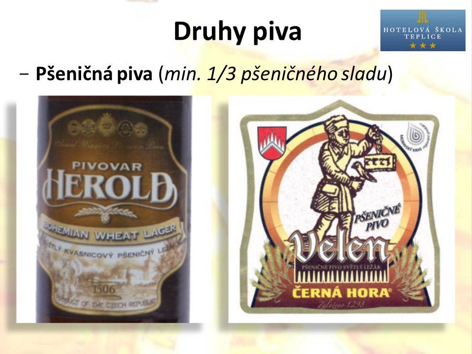 Druhy piva  Pšeničná piva (min. 1/3 pšeničného sladu)