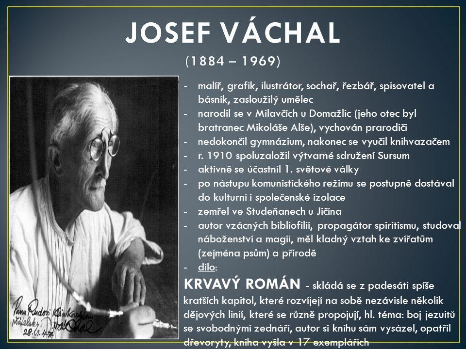 -kněz, básník a spisovatel -narodil se v Tasově v rodině chalupníka a kupce -studoval na třebíčském gymnáziu, vstoupil do brněnského semináře a r.