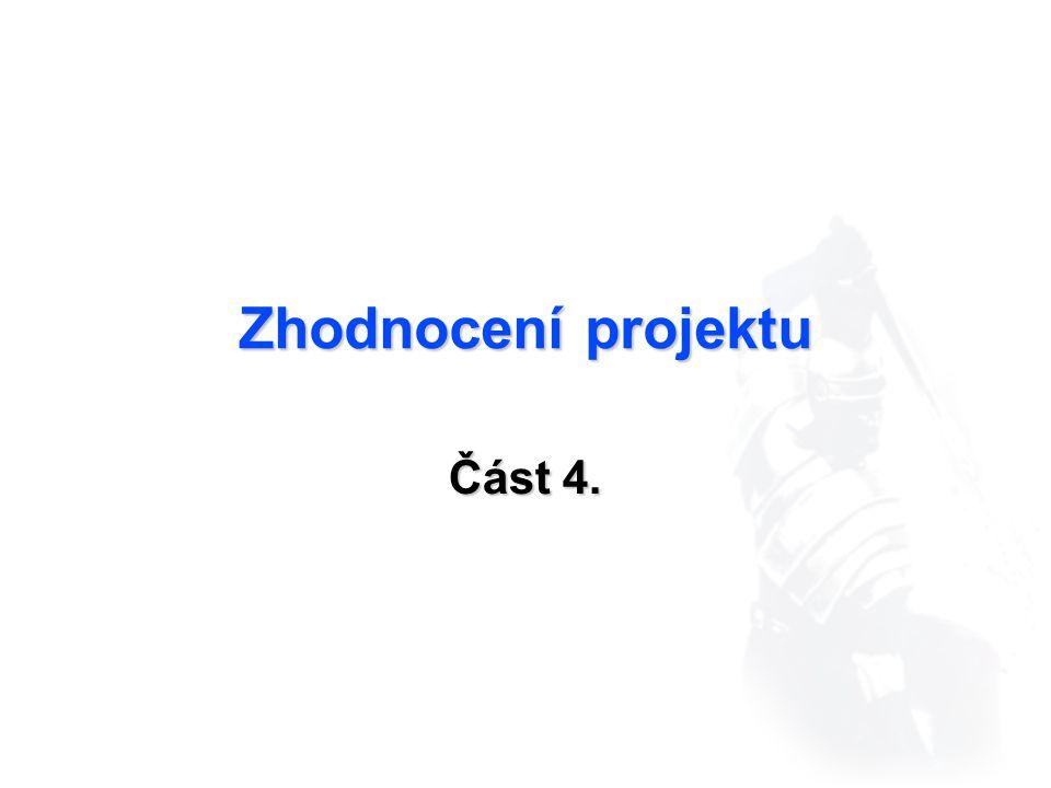 Zhodnocení projektu Část 4.