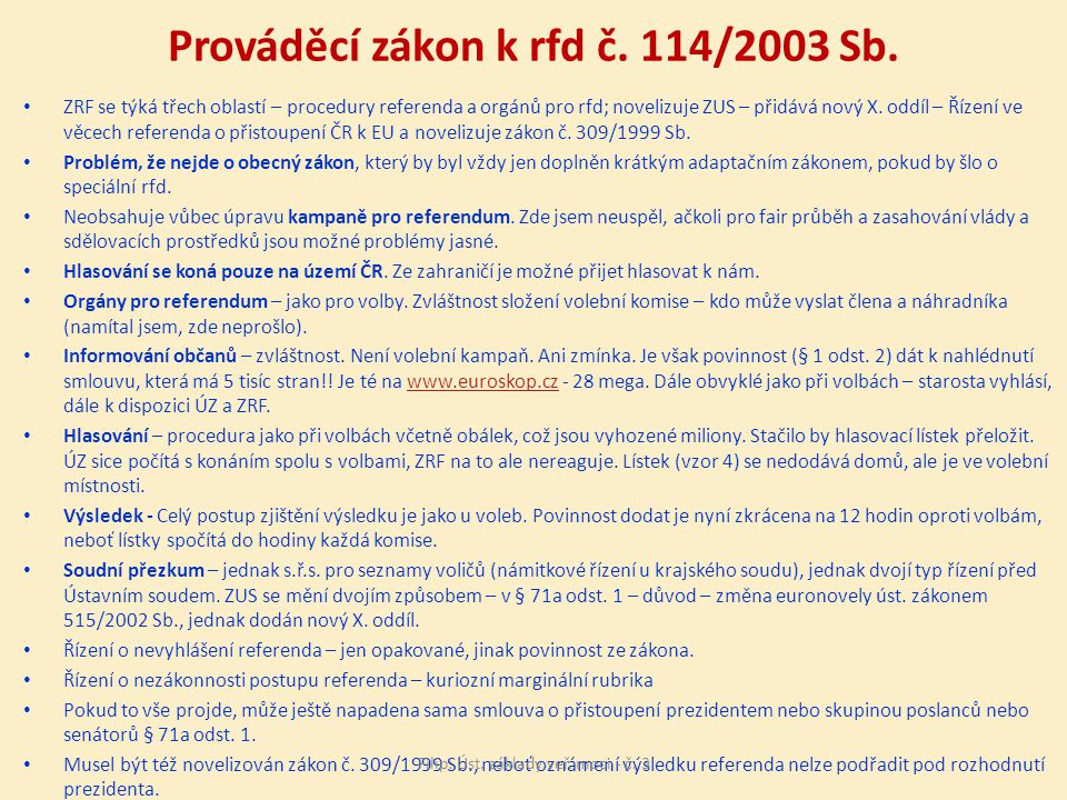 Prováděcí zákon k rfd č.114/2003 Sb.