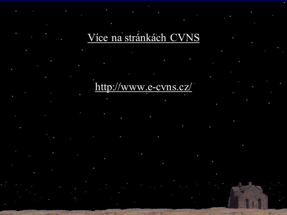 Více na stránkách CVNS http://www.e-cvns.cz/