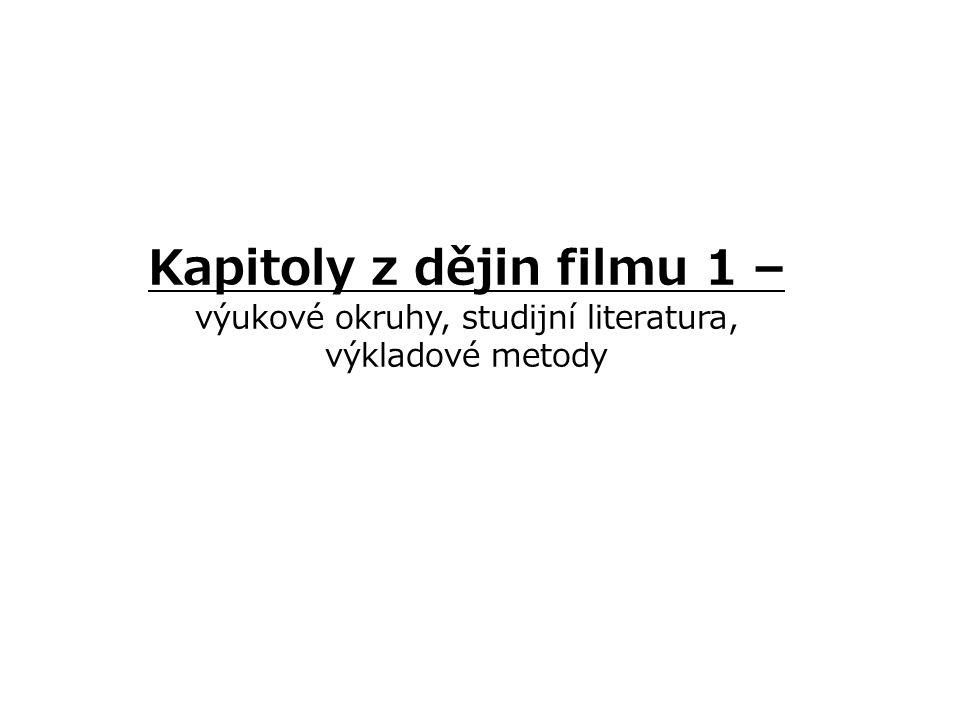 Doporučená literatura BARTOŠEK, Luboš: Náš film.Kapitoly z dějin (1896 - 1945).