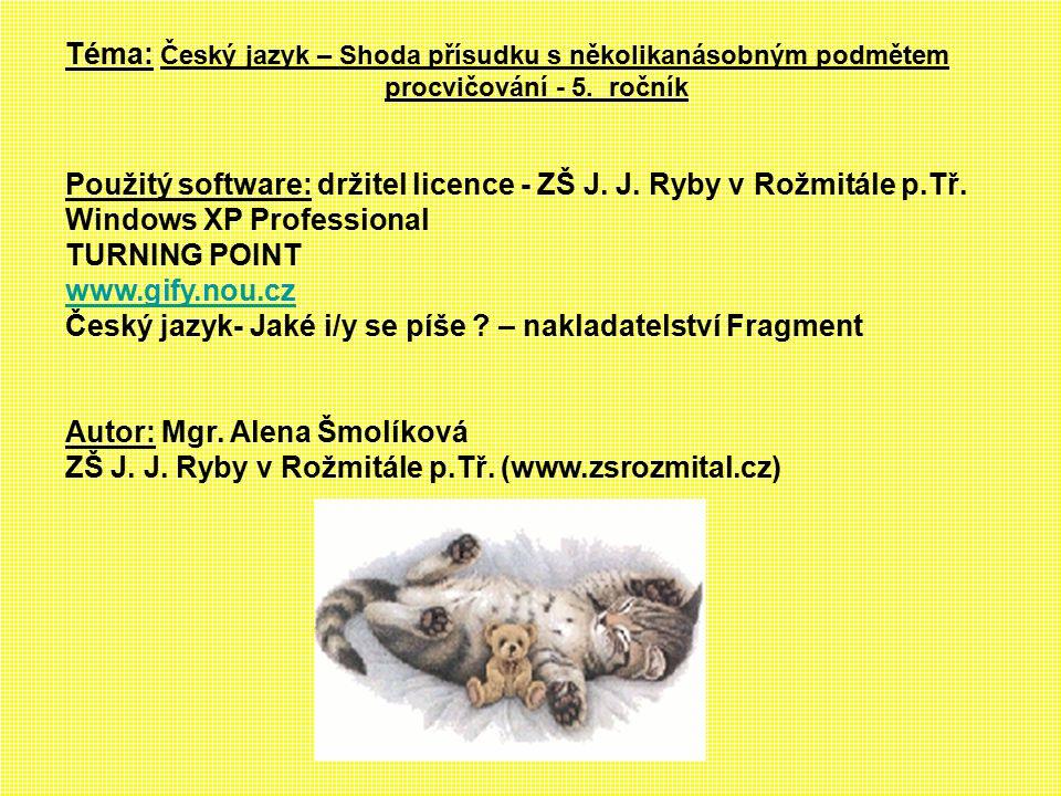 Téma: Český jazyk – Shoda přísudku s několikanásobným podmětem procvičování - 5.