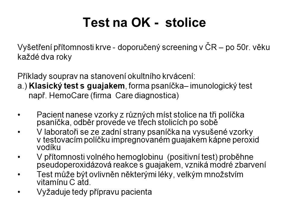 Test na OK - stolice Vyšetření přítomnosti krve - doporučený screening v ČR – po 50r.