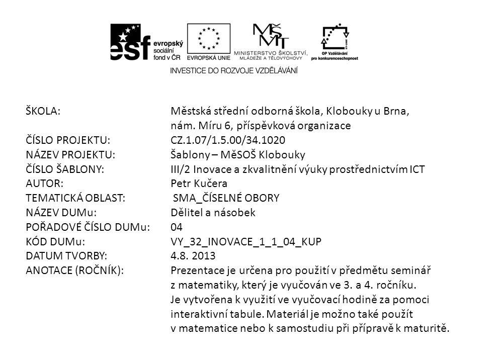 ŠKOLA:Městská střední odborná škola, Klobouky u Brna, nám.