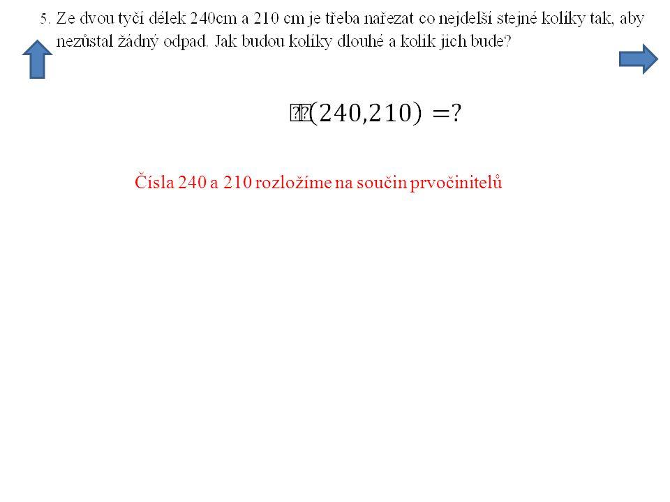 Čísla 240 a 210 rozložíme na součin prvočinitelů