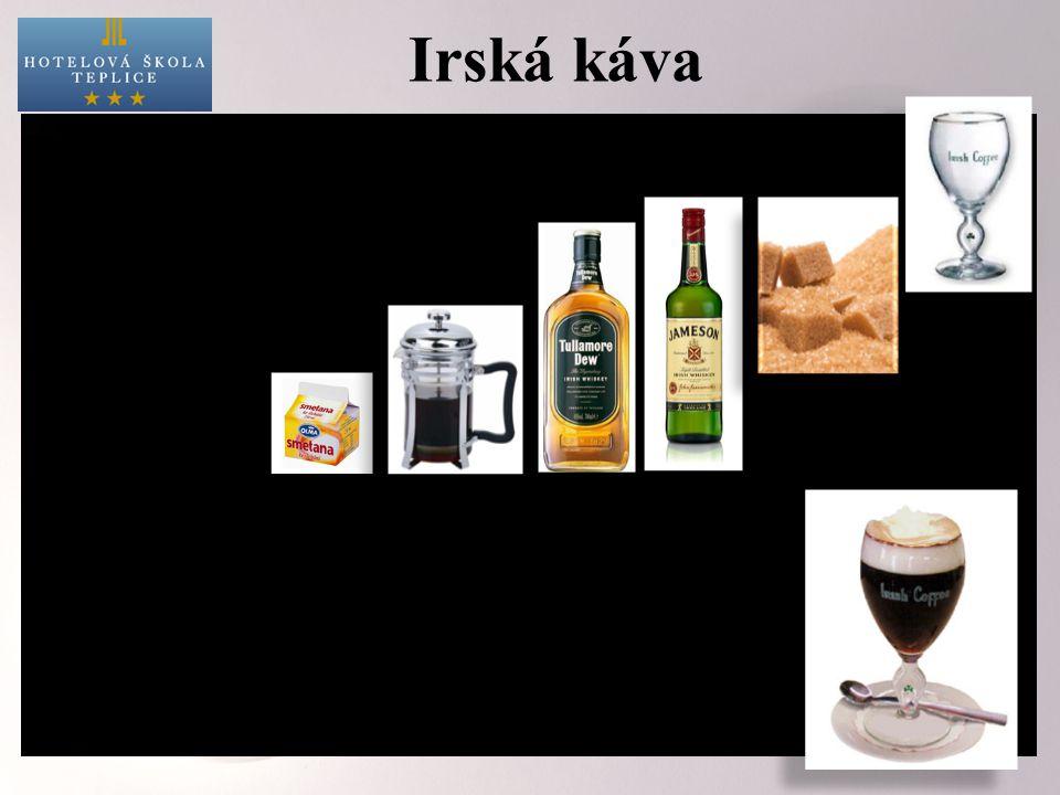 Irská káva -předehřáté sklo na irskou kávu -hnědý cukr -irská whiskey -káva -smetana (tekutá nebo jen lehce našlehaná) do předehřátého skla dáme cukr,