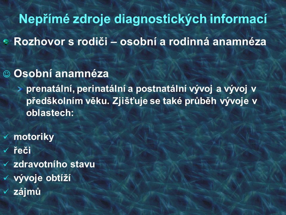 Přímé zdroje diagnostických informací Zaměňuje písmena tvarově blízká: písmena zrcadlová, např.