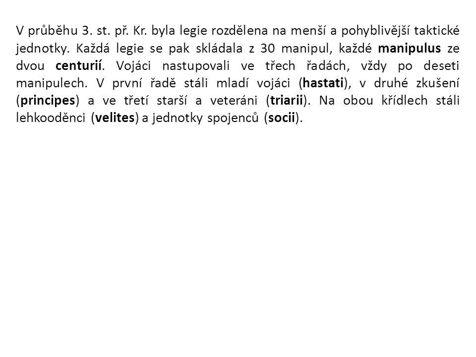STANOVIŠTĚDOBA NOVIOMAGUS (NIMWEGEN)70/71 LINDUM (LINCOLN)/DEVA (CAERLEON) 70/71-85/86 SINGIDUNUM (BĚLEHRAD) ?86/87-89 AQUINCUM (BUDAPEST)89-101/102 RŮZNÁ V DACII101/102-105/106 AQUINCUM (BUDAPEST)105/106-POZDNÍ ANTIKA Legio II Adiutrix – kolky: LEG II AD (legionis II Adiutricis)