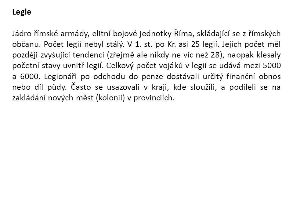 Legie byla rozdělena do 10 kohort (cohors).
