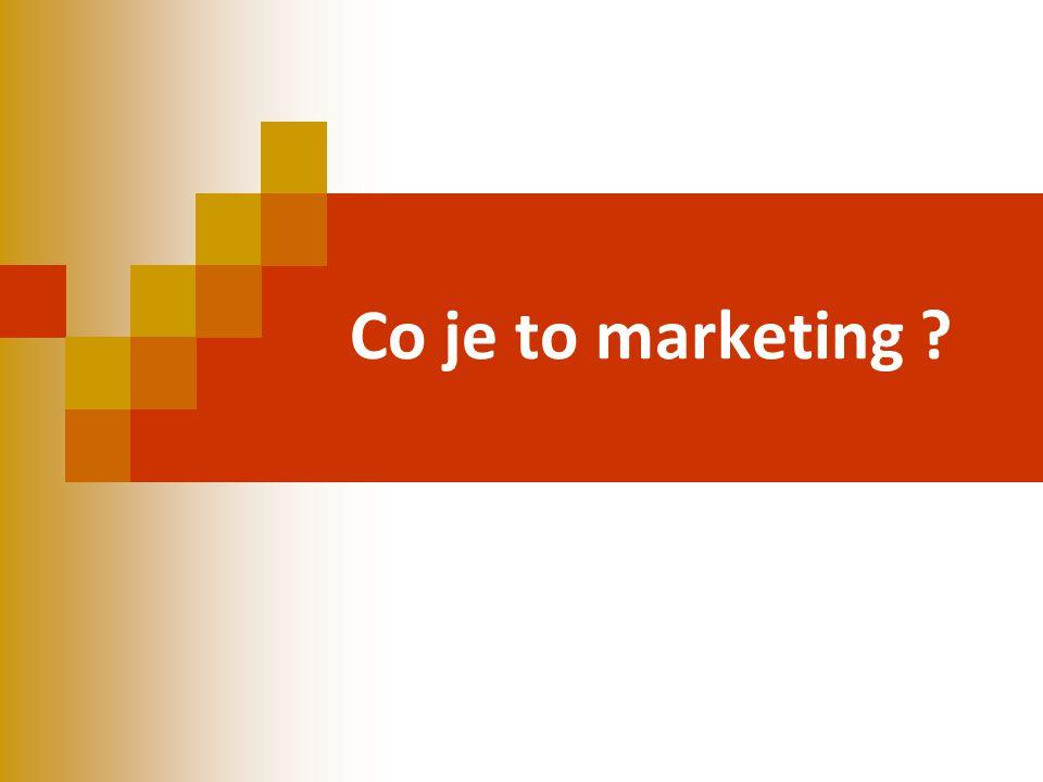 Co je to marketing ?