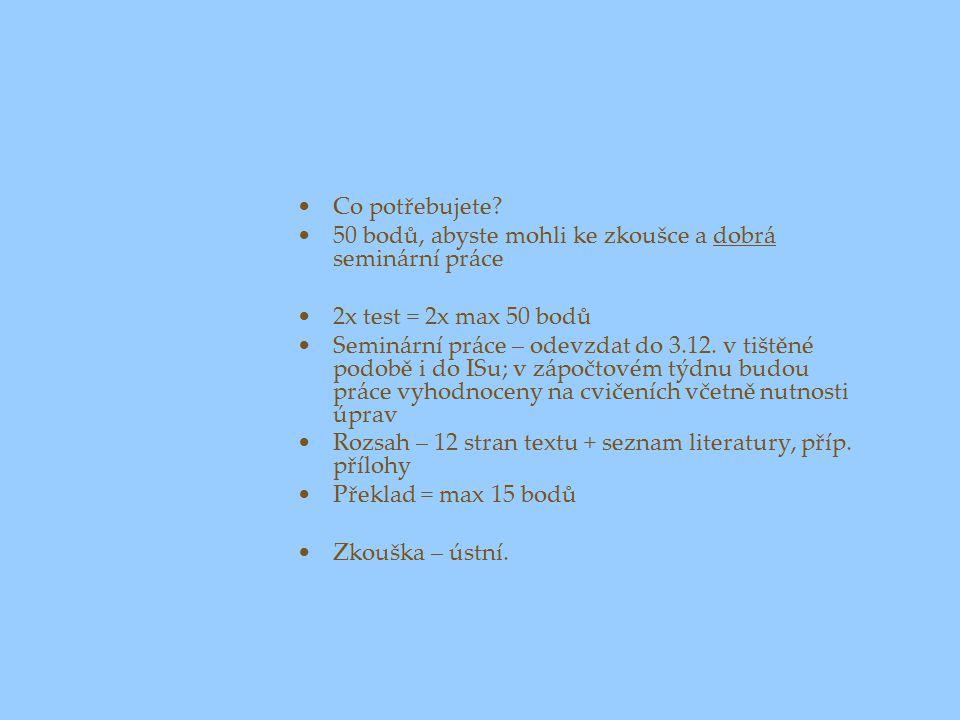 Literatura základní Rektořík, J.a kol.: Ekonomika a řízení odvětví veřejného sektoru.
