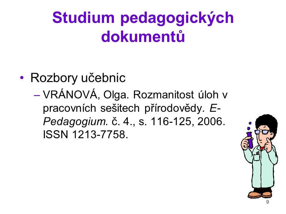 9 Studium pedagogických dokumentů Rozbory učebnic –VRÁNOVÁ, Olga.