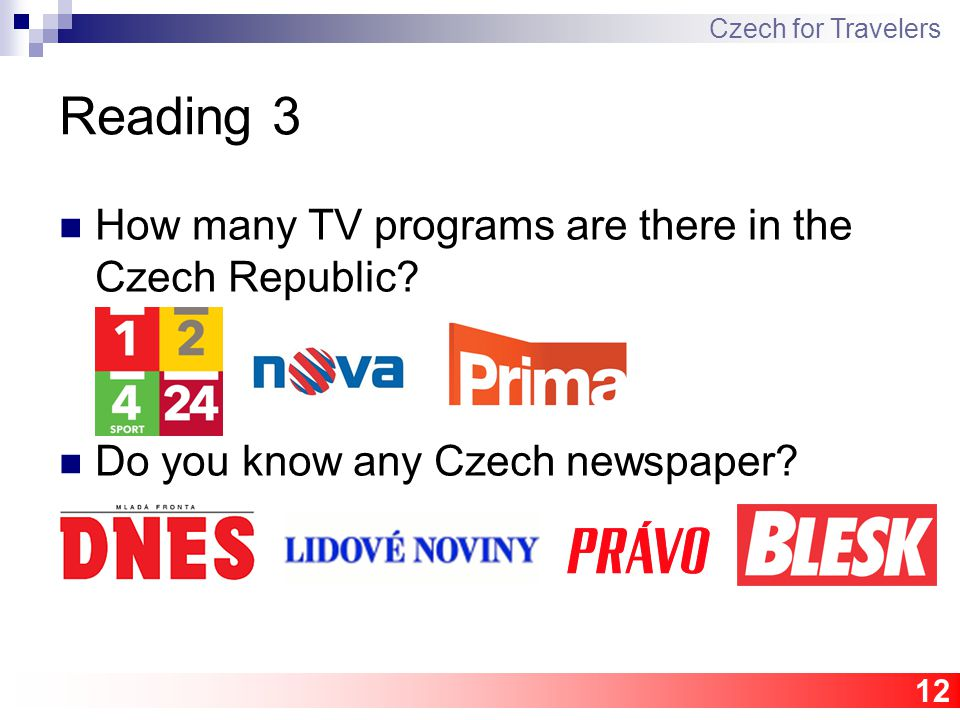 12 Reading 3 How many TV programs are there in the Czech Republic.