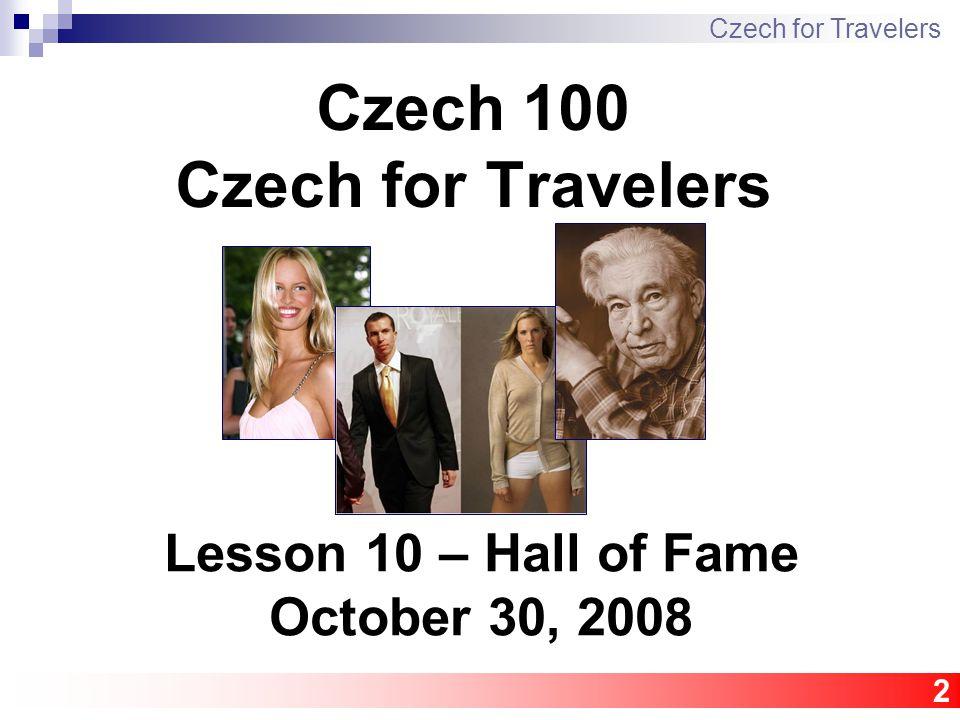 23 Dominik Hašek hokejový brankář (ih goalkeeper) Czech for Travelers