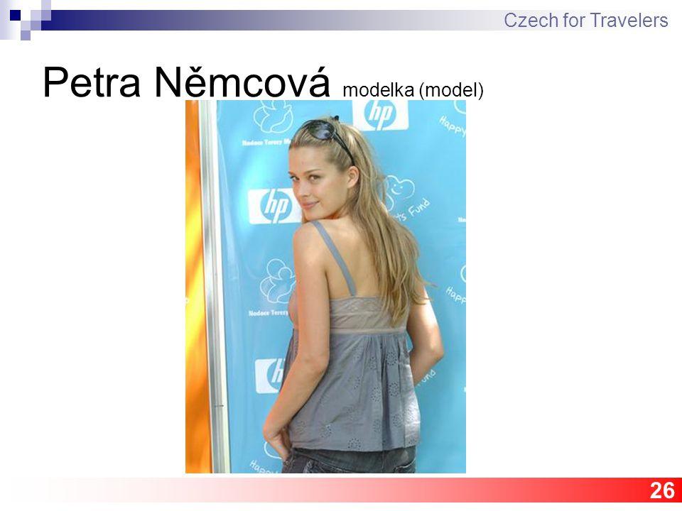 26 Petra Němcová modelka (model) Czech for Travelers