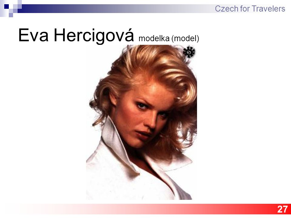 27 Eva Hercigová modelka (model) Czech for Travelers