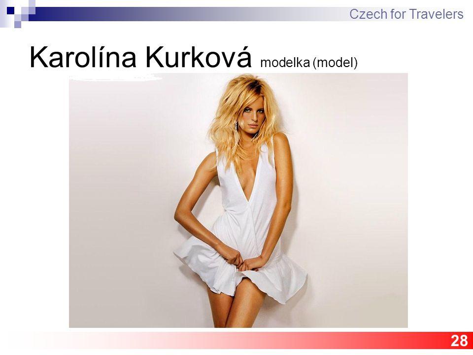 28 Karolína Kurková modelka (model) Czech for Travelers