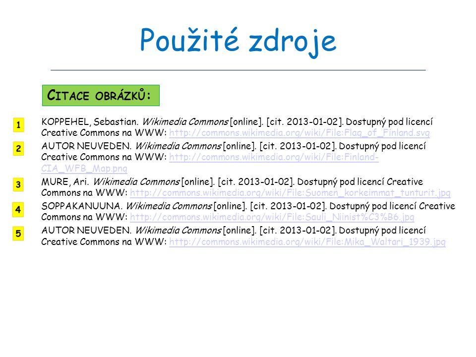 Použité zdroje KOPPEHEL, Sebastian. Wikimedia Commons [online]. [cit. 2013-01-02]. Dostupný pod licencí Creative Commons na WWW: http://commons.wikime