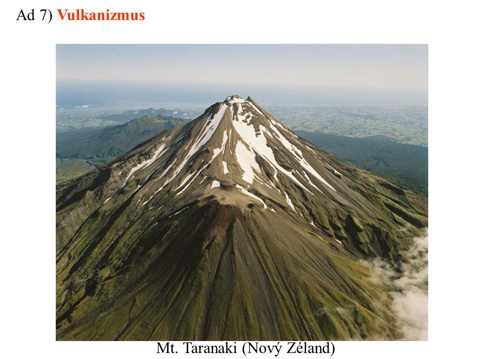 Mt. Taranaki (Nový Zéland) Ad 7) Vulkanizmus