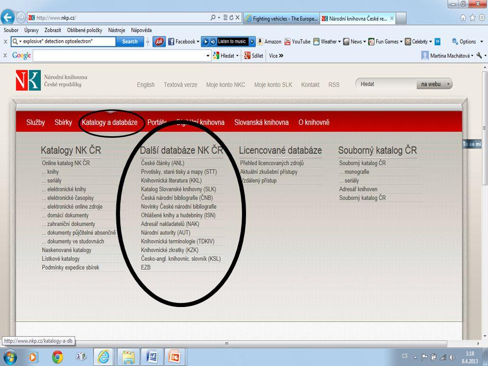 Česká národní bibliografie http://sigma.nkp.cz/F/?func=file&file_name=find-a&local_base=cnb Prohlížení seznamů