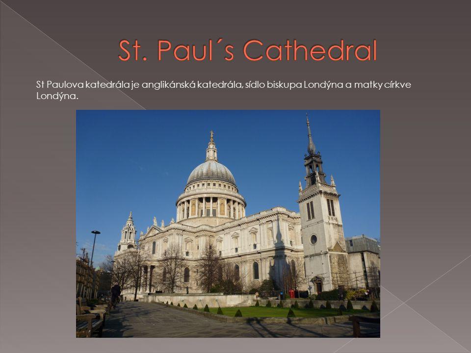 St Paulova katedrála je anglikánská katedrála, sídlo biskupa Londýna a matky církve Londýna.