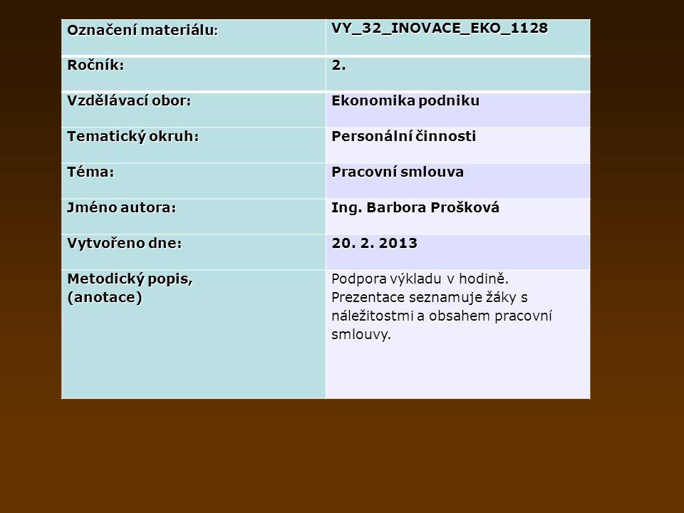 Označení materiálu : VY_32_INOVACE_EKO_1128Ročník:2.